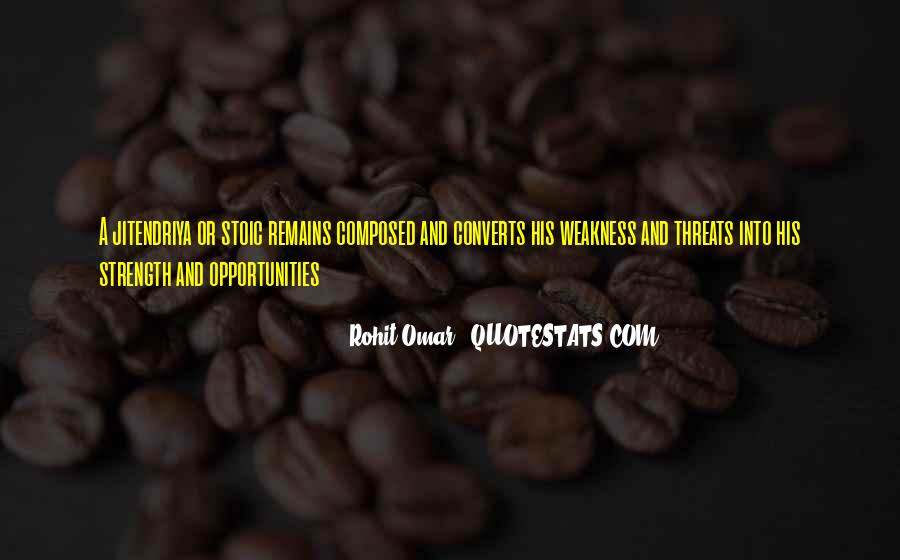 Quotes About Threats And Opportunities #1171340