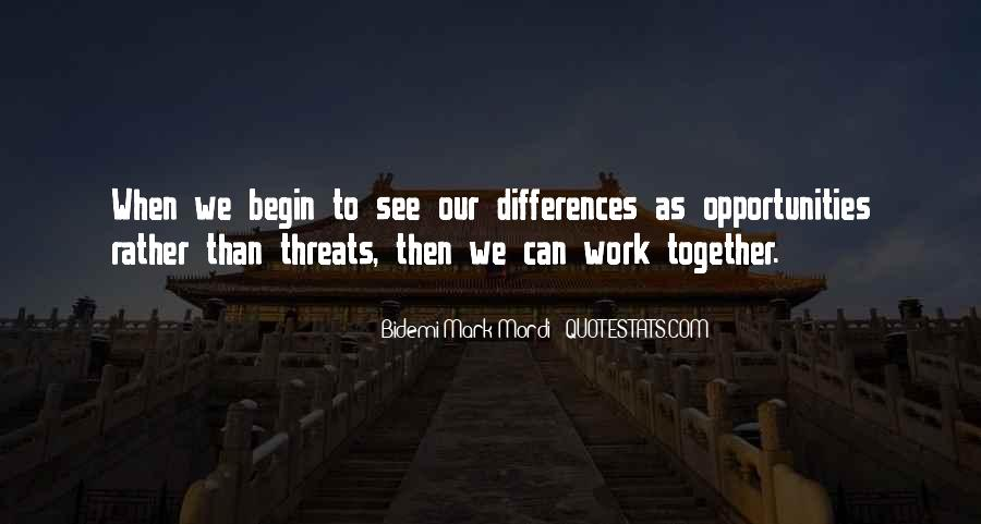 Quotes About Threats And Opportunities #1803175