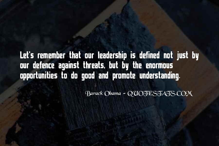 Quotes About Threats And Opportunities #991259