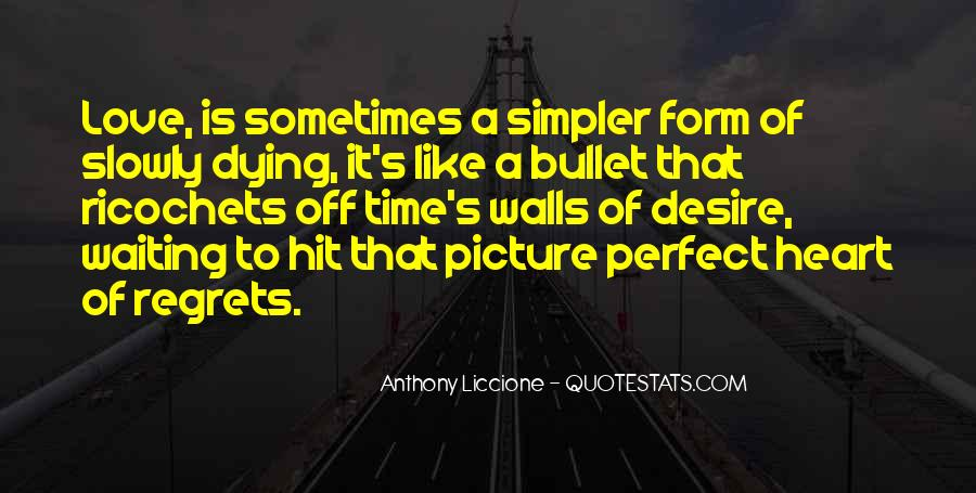 Quotes About Not Waiting For The Perfect Time #1570751