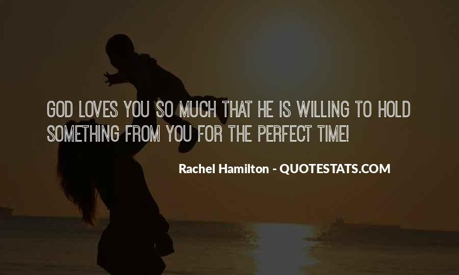 Quotes About Not Waiting For The Perfect Time #724874
