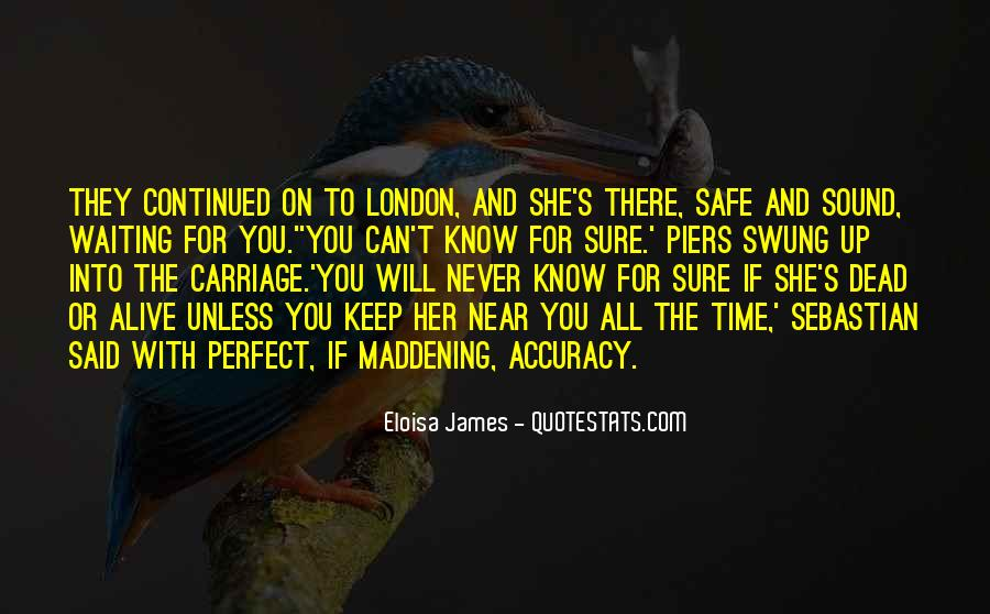 Quotes About Not Waiting For The Perfect Time #982249