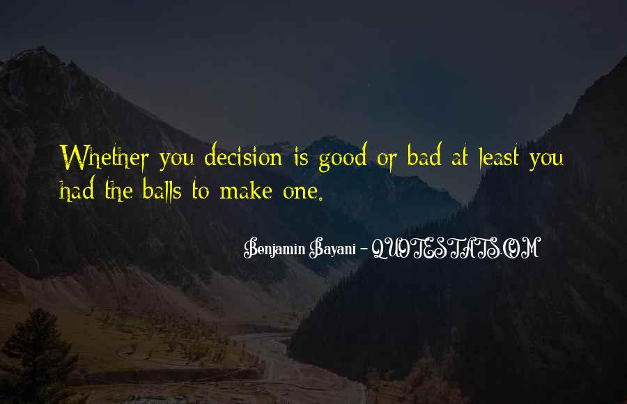 Quotes On Making Bad Decisions In Life #1552885