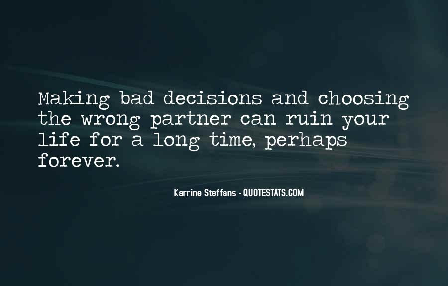 Quotes On Making Bad Decisions In Life #658718