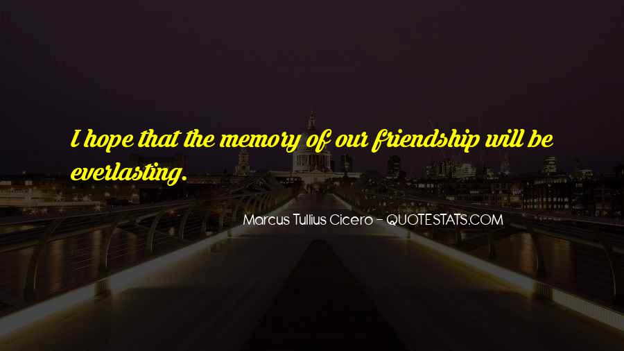 Top 45 Quotes On Memories Of Friendship Famous Quotes Sayings About Memories Of Friendship
