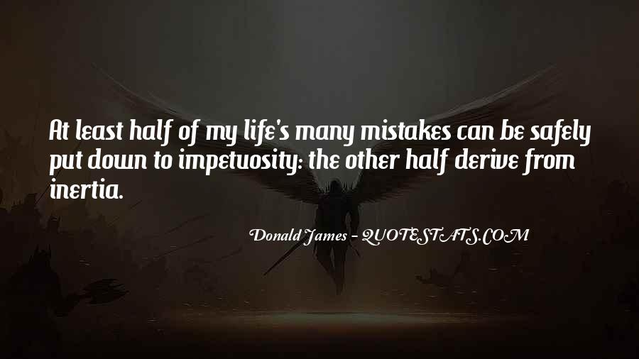 Quotes On Mistakes Of My Life #1289099