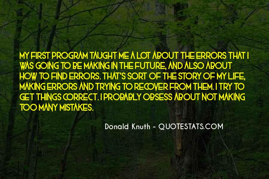 Quotes On Mistakes Of My Life #1313656