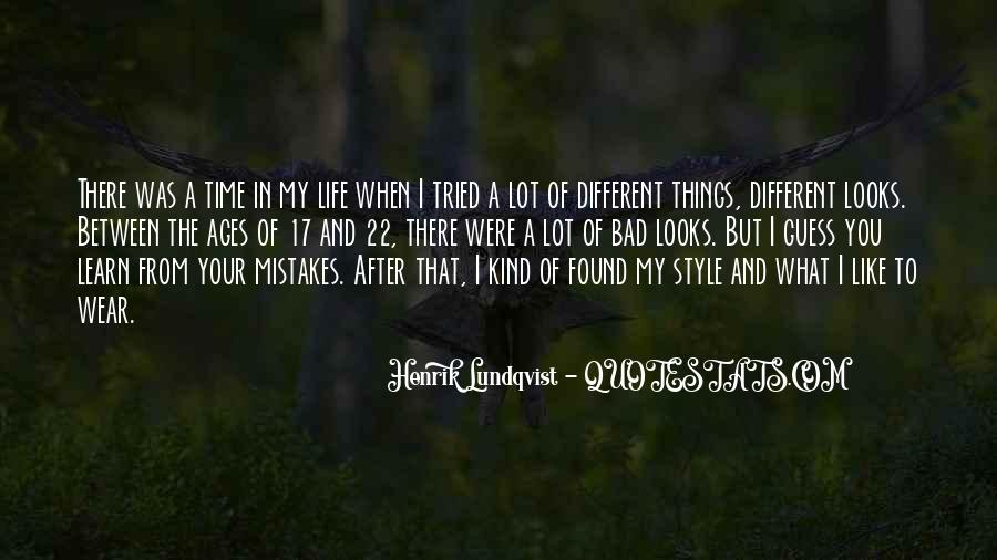 Quotes On Mistakes Of My Life #1443473