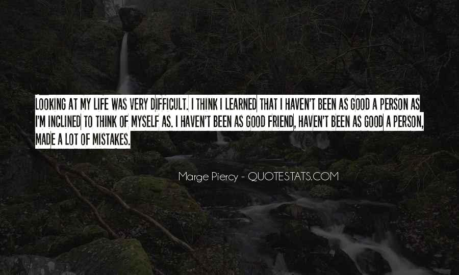 Quotes On Mistakes Of My Life #1604913