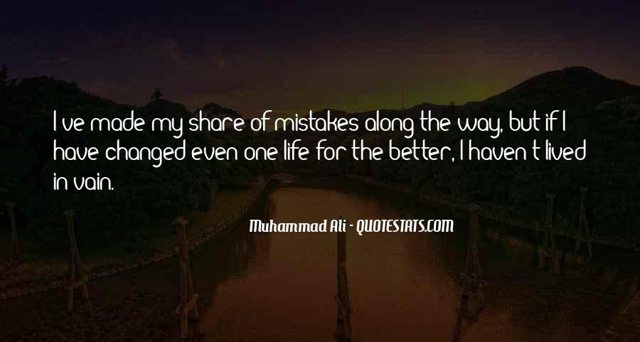 Quotes On Mistakes Of My Life #1784925