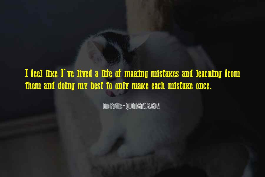 Quotes On Mistakes Of My Life #345410
