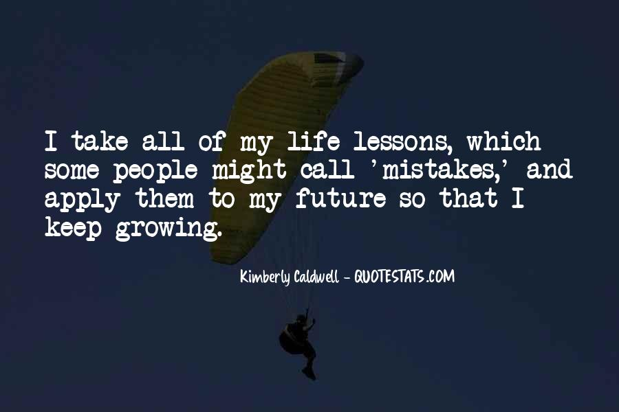 Quotes On Mistakes Of My Life #531073