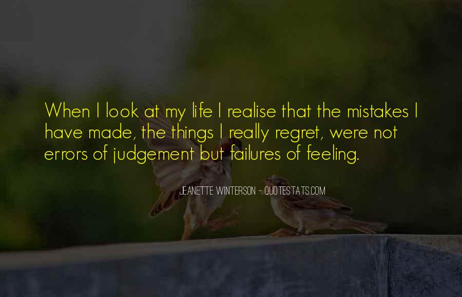 Quotes On Mistakes Of My Life #595360