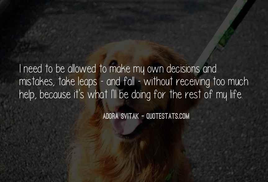 Quotes On Mistakes Of My Life #82027
