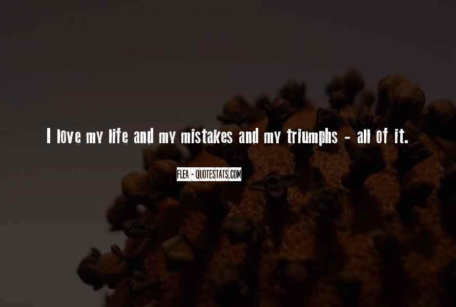 Quotes On Mistakes Of My Life #830111