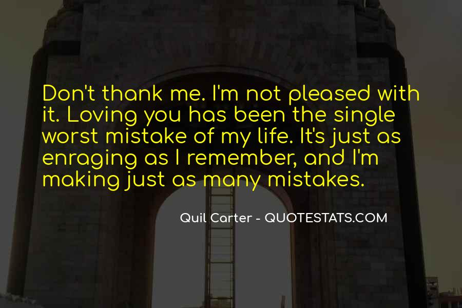 Quotes On Mistakes Of My Life #838024