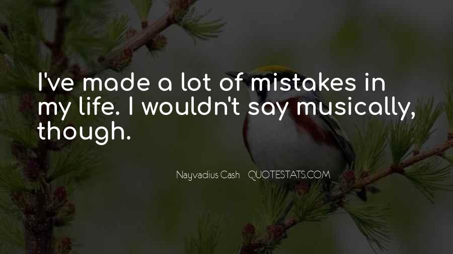 Quotes On Mistakes Of My Life #878491