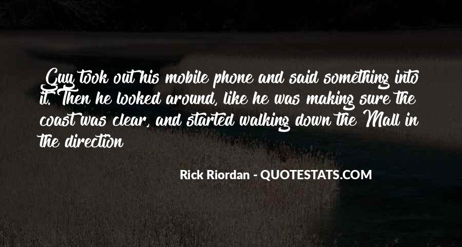Quotes On Mobile Phone #1396503
