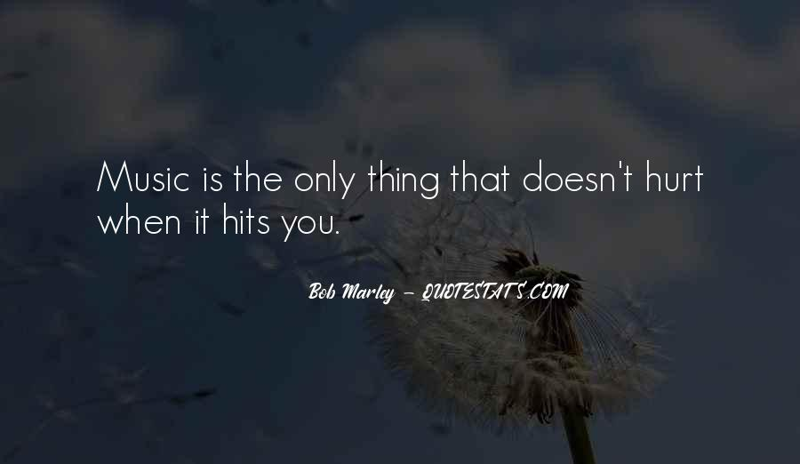 Quotes On Music Bob Marley #1668192