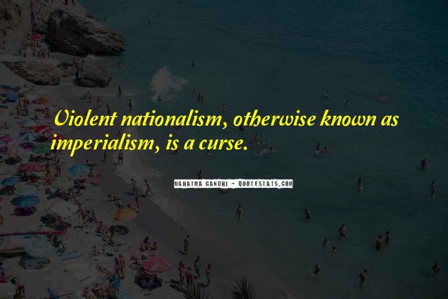 Quotes On Nationalism By Gandhi #1423601