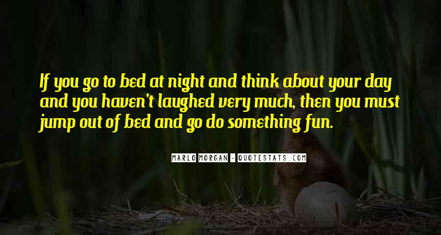 Quotes On Night Out Fun #1486863