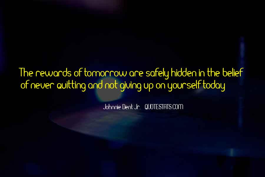 Quotes On Not Giving Up On Yourself #1712227