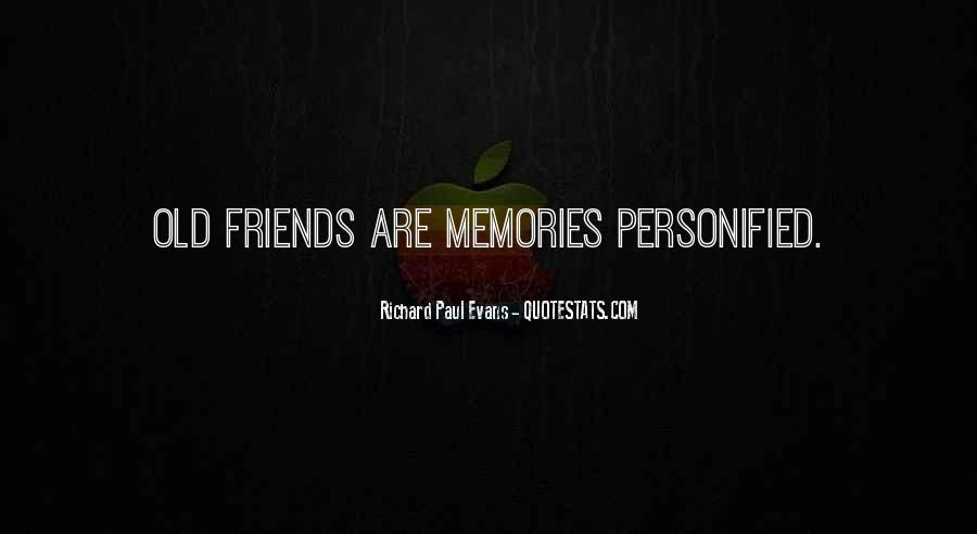 Quotes On Past Memories With Friends #104853