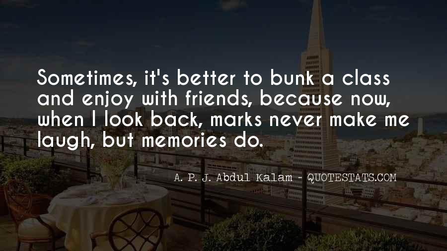 Quotes On Past Memories With Friends #18451