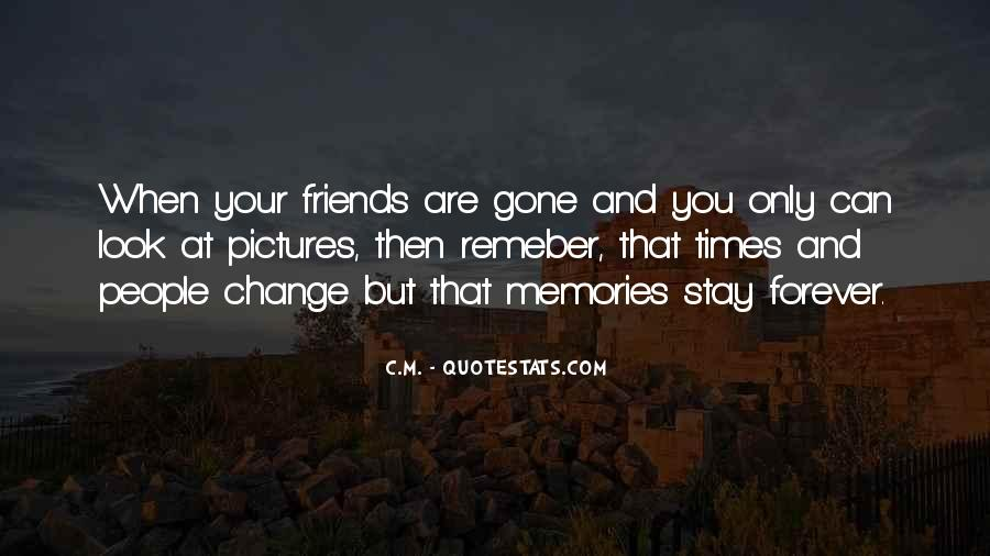 Quotes On Past Memories With Friends #282819