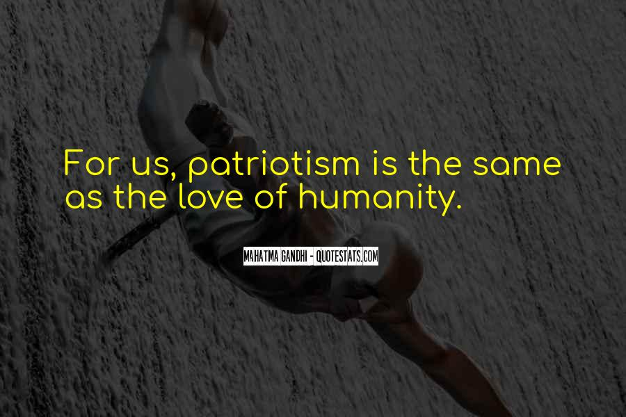 Quotes On Patriotism By Mahatma Gandhi #1803800