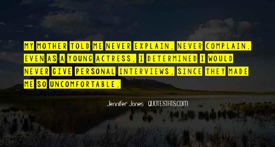 Quotes On Personal Interviews #1741437