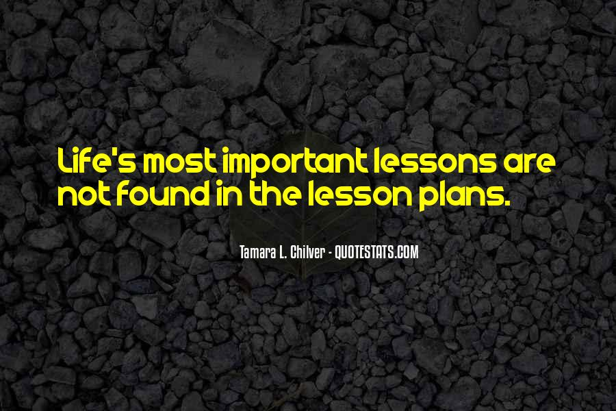 Quotes On Real Life Lessons #1850549