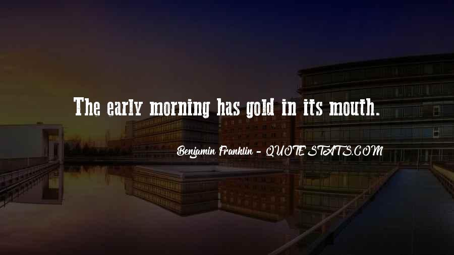 Quotes On Rising Up Early #1177806