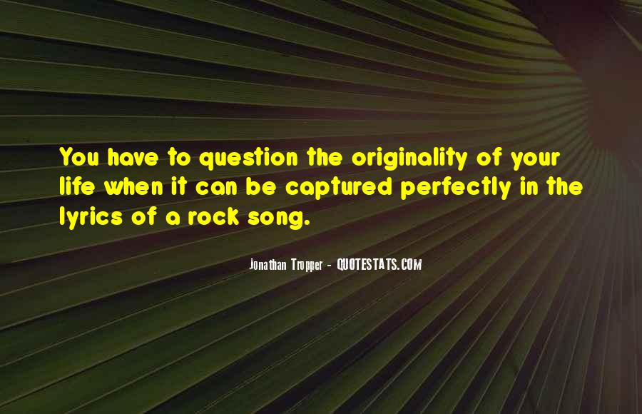 Quotes On Rock Song #977844
