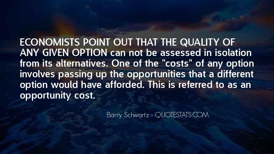 Quotes About Not Passing Up Opportunities #1451820