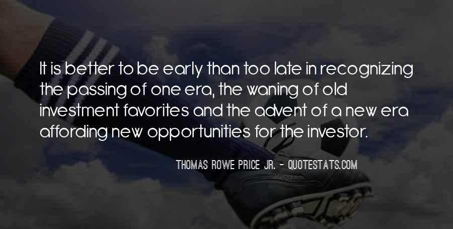 Quotes About Not Passing Up Opportunities #513242