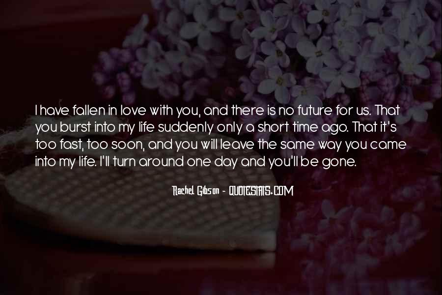 Quotes On Short Time Love #1109669