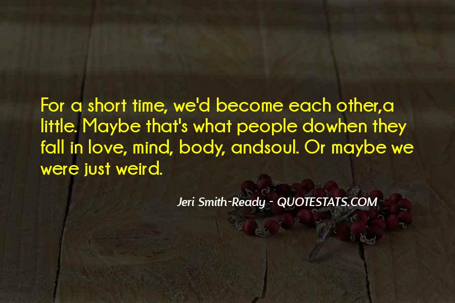 Quotes On Short Time Love #1384746