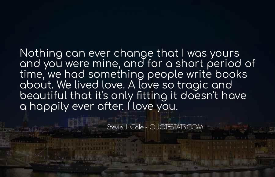 Quotes On Short Time Love #436527
