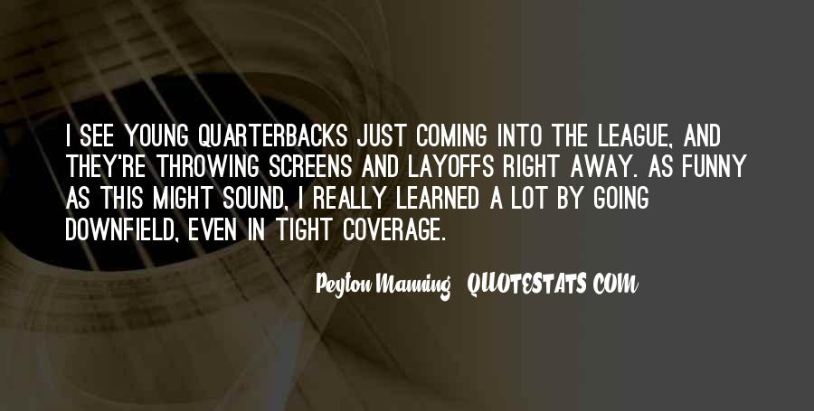Quotes About Not Manning Up #1473