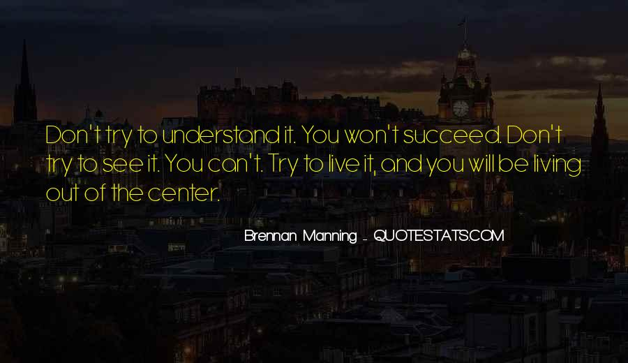 Quotes About Not Manning Up #74548