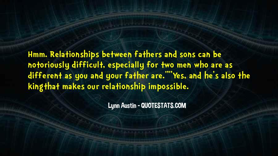 Quotes On Sons And Fathers Relationship #1344859