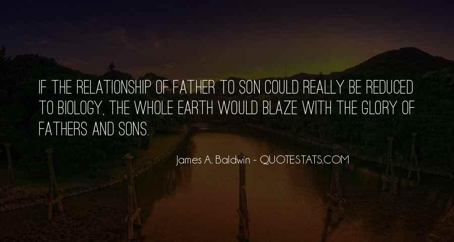 Quotes On Sons And Fathers Relationship #263848