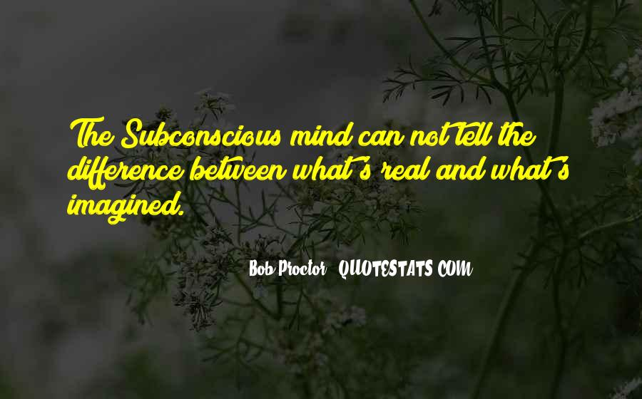 Quotes On Subconscious Mind Power #1372651