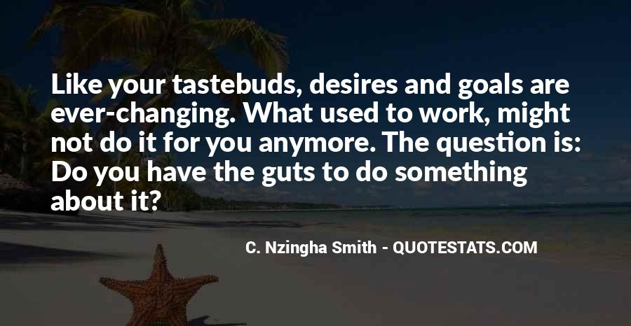 Quotes On Tastebuds #1472863