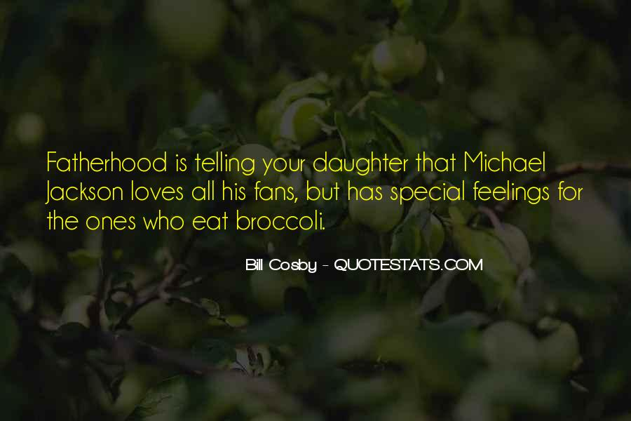 Quotes On Telling Someone How Special They Are To You #1470140