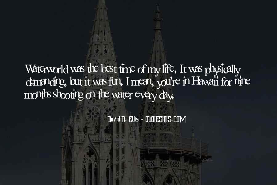 Quotes On The Best Time Of My Life #1191378