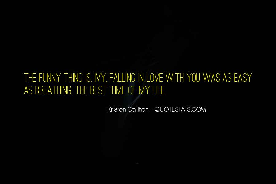 Quotes On The Best Time Of My Life #1250989