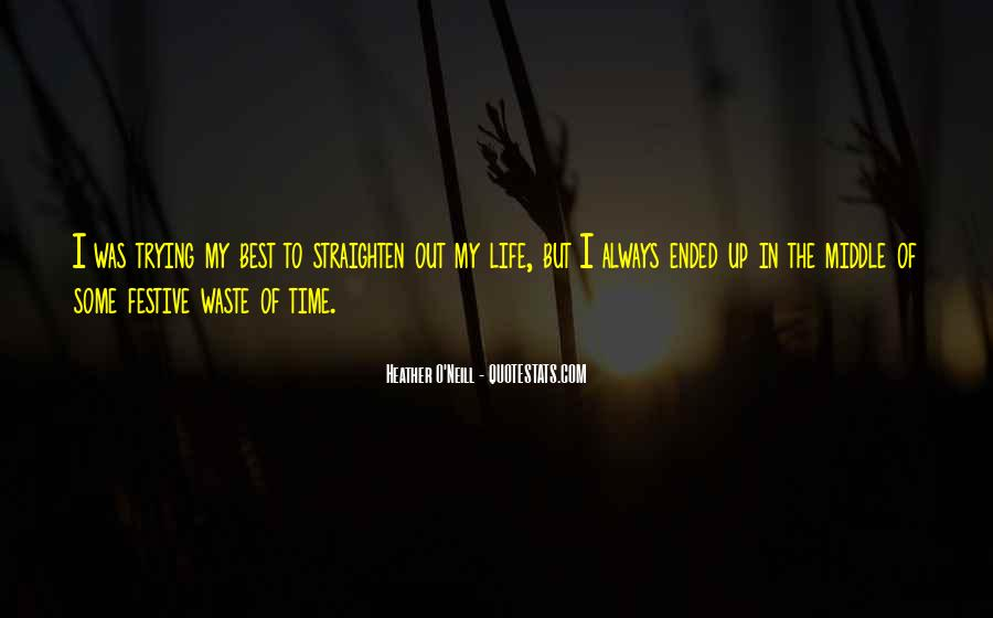 Quotes On The Best Time Of My Life #1370983