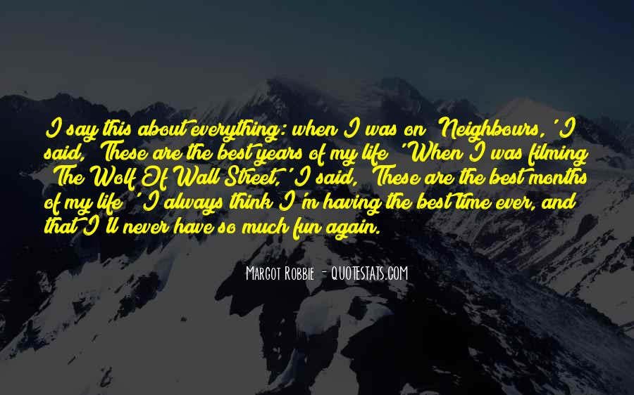 Quotes On The Best Time Of My Life #1475723